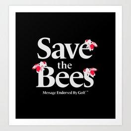 02870651e911 SAVE THE BEES - GOLF WANG Art Print