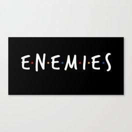 Friend/Enemies Canvas Print