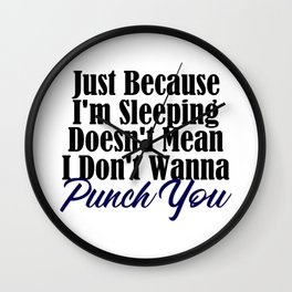 Sleeping But I'll Punch Funny Annoyed Punching Wall Clock