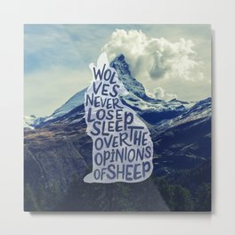Wolves Never Lose Sleep Typography - © GraphicLoveShop Metal Print