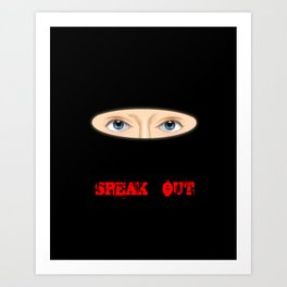 Don't let your voice get snuffed out Art Print