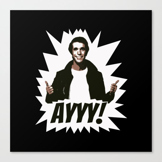 HAPPY DAYS | FONZIE | AYYY! Canvas Print by Silvio ...