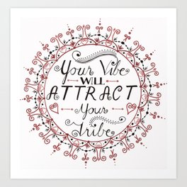 'Your Vibe Will Attract Your Tribe' Quote Mandala Red Art Print