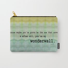 Wonderwall - Oasis Carry-All Pouch