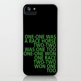 One-One was a Race Horse - Tongue Twisters iPhone Case