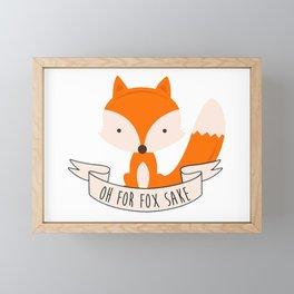 Oh For Fox Sake Framed Mini Art Print