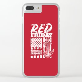 Red Friday Navy Family Deployed Clear iPhone Case