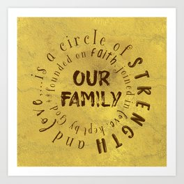 Family is a circle of strength and love Quote Typography Art Print