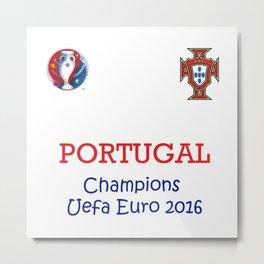 Champion Uefa Euro 2016 Portugal Metal Print