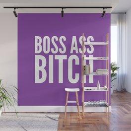 BOSS ASS BITCH (Purple) Wall Mural