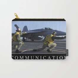 Communication: Inspirational Quote and Motivational Poster Carry-All Pouch