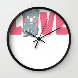 I just freaking love koalas, ok? Wall Clock