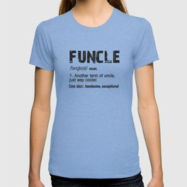 Funcle Fun Uncle Definition For Military Veterans T-shirt