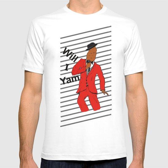 Will I Yam T-shirt