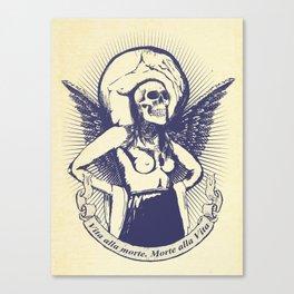 Vita alla morte. Morte alla Vita. Canvas Print