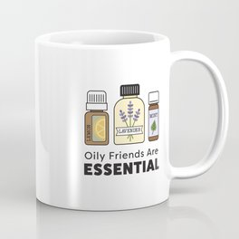 Oily Friends Are Essential Icons Coffee Mug