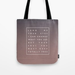 Awake My Soul III Tote Bag