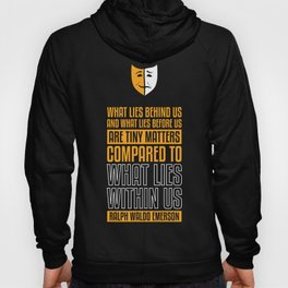 Lab No. 4 What Lies Behind Us Ralph Waldo Emerson Life Inspirational Quote Hoody