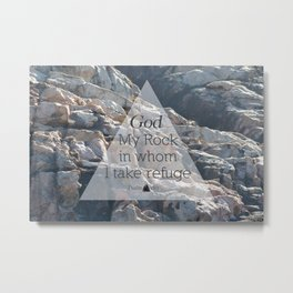 My God My Rock Metal Print