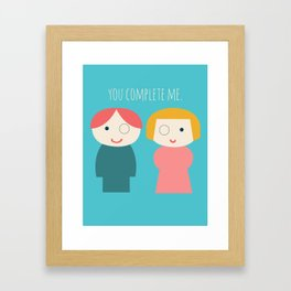 You Complete Me Framed Art Print