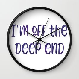 I'm Off the Deep End // Shallow - A Star is Born Wall Clock