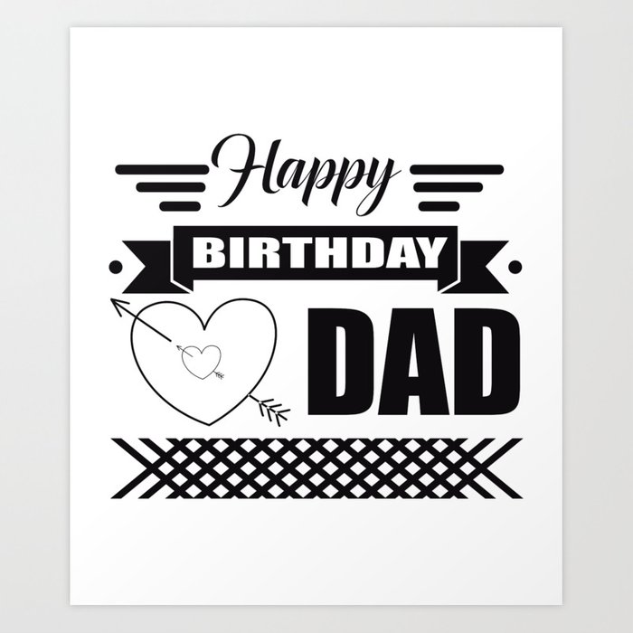 Happy Birthday Daddy Art Print By Shirtio