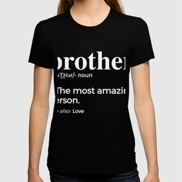 Brother, Bro & Brother In Law Graphic, Gift For Brothers T-shirt