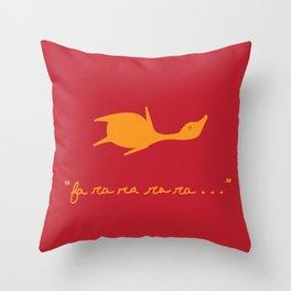 fa ra ra ra ra . . . Throw Pillow