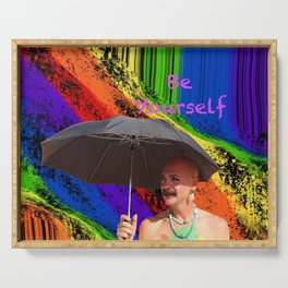 Be Yourself,Rainbow Showers Serving Tray