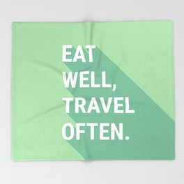 Eat Well, Travel Often Throw Blanket