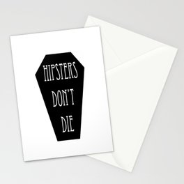 HIPSTERS DON'T DIE Stationery Cards