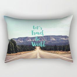 """""""Let's Travel the World."""" - Quote - Asphalt Road, Mountains Rectangular Pillow"""