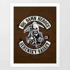 Big Damn Heroes Art Print