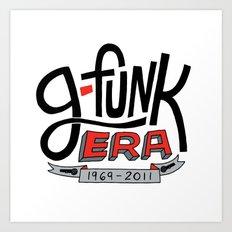 G-Funk Era Art Print