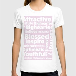 Positive message  ( pink version ) T-shirt