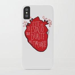 Este es el espacio que dejaste al marcharte (this is the space you left) iPhone Case