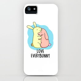 Love Everybunny Cute Bunny Rabbit Pun iPhone Case