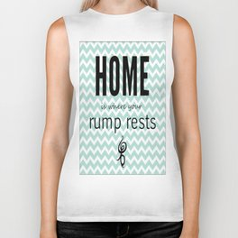 Home is where your rump rests Biker Tank