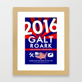 Elect John Galt and Howard Roark 2016  Framed Art Print