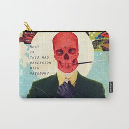 What Is This Mad Obsession With Freedom? Carry-All Pouch