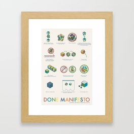 Done Manifesto Framed Art Print