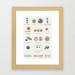 Done Manifesto Framed Art Print