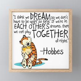 Calvin and Hobbes Dreams Quote Framed Mini Art Print