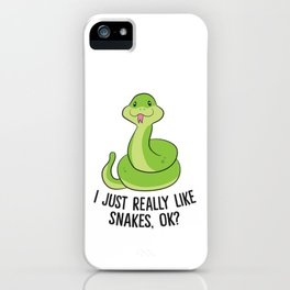 I Just Really Like Snakes Ok Cute Snake Gift Reptile Lover iPhone Case