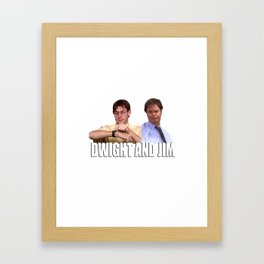 The Office Dwight and Jim Framed Art Print
