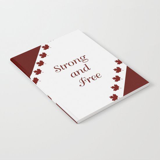 Canada - Strong and Free Notebook