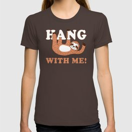Hang With Me T-shirt