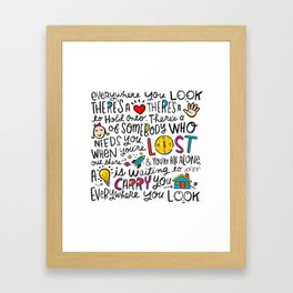 Everywhere You Look Framed Art Print