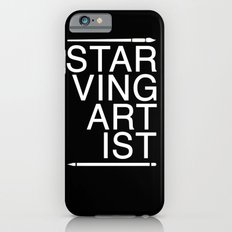 Starving Artist Slim Case iPhone 6s
