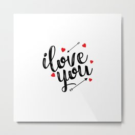 I love you typography Metal Print